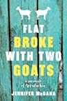 Flat Broke with Two Goat