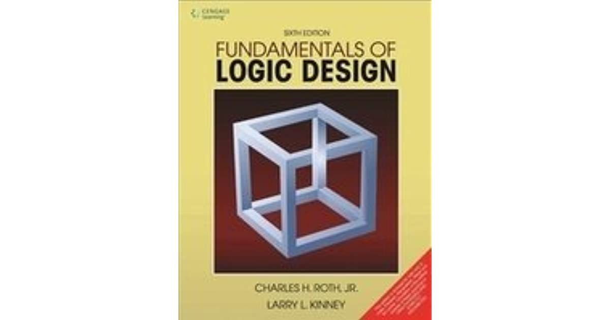 Fundamentals Of Logic Design With Cd By Charles H Roth Jr