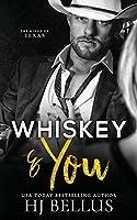 Whiskey & You