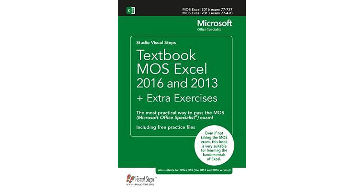 Textbook MOS Excel 2016 and 2013 + Extra Exercises: The most