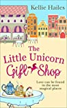 The Little Unicorn Gift Shop (Rabbits Leap, #4)
