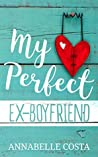 My Perfect Ex-Boyfriend (Perfect Guy #1)