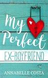 My Perfect Ex-Boyfriend (Perfect Guy #1)