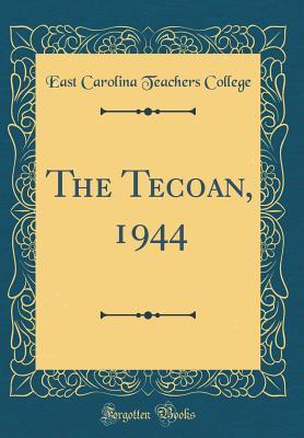 The Tecoan, 1944  by  East Carolina Teachers College