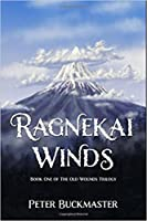 Ragnekai Winds (The Old Wounds Trilogy #1)