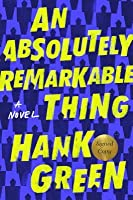 An Absolutely Remarkable Thing (The Carls, #1)