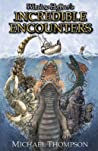 Winslow Hoffner's Incredible Encounters