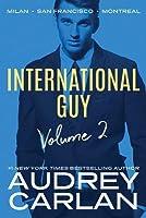 International Guy: Milan, San Francisco, Montreal (International Guy #4-6)