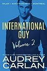 International Guy by Audrey Carlan