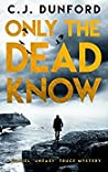 Only the Dead Know (A Daniel Truce Mystery #1)