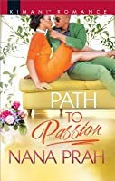 Path to Passion (The Astacios, #2)