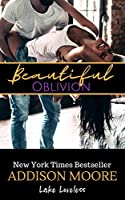 Beautiful Oblivion (Lake Loveless, #1)