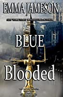 Blue Blooded: Lord & Lady Hetheridge Mysteries Book #5 (Lord & Lady Hetheridge Mystery Series) (Volume 5)