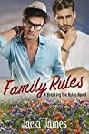 Family Rules (Breaking the Rules, #1)