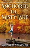 Anchored in Misty Lake (Misty Lake, #4)