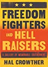 Freedom Fighters and Hell Raisers by Hal Crowther