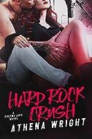 Hard Rock Crush (Cherry Lips #1)