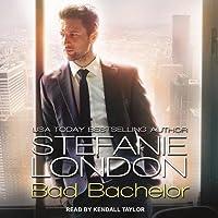 Bad Bachelor (Bad Bachelors, #1)
