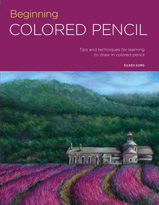 Beginning Colored Pencil- Tips and
