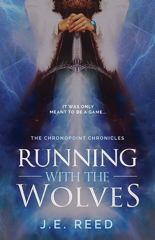 Running With the Wolves (The Chronopoint Chronicles, #1)