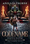 The Goblin Siege (Codename: Freedom, #2)