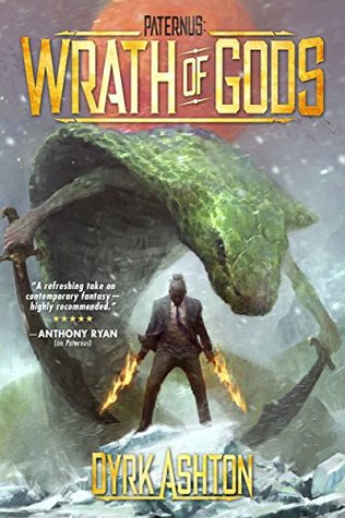 Paternus: Wrath of Gods (The Paternus Trilogy, #2) by Dyrk