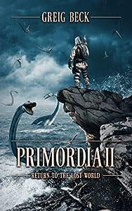 Return to the Lost World (Primordia #2)