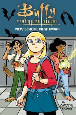 Buffy the Vampire Slayer: New School Nightmare