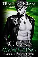 Scion's Awakening (Seven Seals, #3)