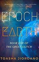Epoch Earth (The Great Glitch #1)