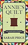 Annie's Quilt (The Amish Quilts of Indiana Book 1)