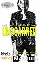 Unscarred (Unacceptables MC; Passion, Vows & Babies Kindle Worlds)