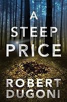 A Steep Price (Tracy Crosswhite, #6)