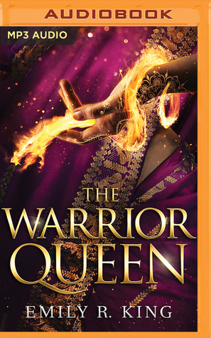 The Warrior Queen (The Hundredth Queen, #4) by Emily R  King