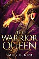 The Warrior Queen (The Hundredth Queen #4)