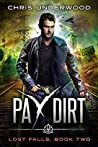 Pay Dirt (Lost Falls #2)