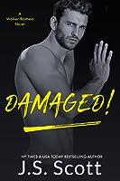 Damaged!: A Walker Brothers Novel