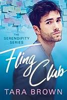 Fling Club (Serendipity, #1)