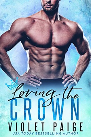 Loving the Crown (The Crown #3)