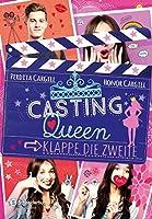 Casting Queen: Klappe, die zweite (Waiting for Callback #2)
