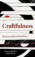 Craftfulness