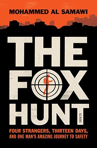 The Fox Hunt four strangers, thirteen days, and one man's amazing journey to safety