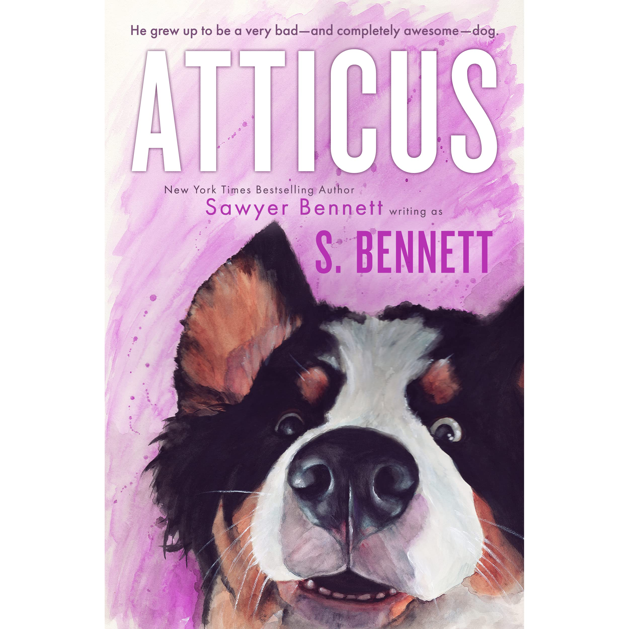 Atticus: A Woman's Journey with the World's Worst Behaved Dog by S