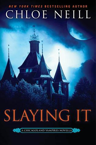 "Book Review: ""Slaying It"" by Chloe Neill"