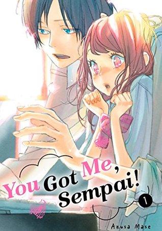 You Got Me Sempai Vol 1 By Azusa Mase