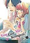 You Got Me, Sempai!, Vol. 1 (You Got Me, Sempai!, #1)