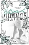 Bittersweet Always (Gray Springs University, #2)