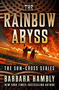 The Rainbow Abyss (Sun-Cross Book 1)