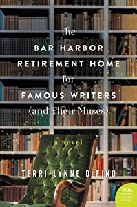 The Bar Harbor Retirement Home for Famous Writers