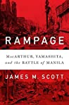 Book cover for Rampage: MacArthur, Yamashita, and the Battle of Manila